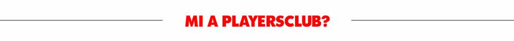 Mi a PlayersClub?
